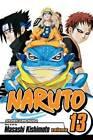 Naruto: v. 13 by Masashi Kishimoto (Paperback, 2007)