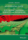 An Essential Guide to Electronic Material Surfaces and Interfaces by Leonard J. Brillson (Hardback, 2016)