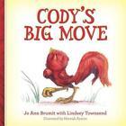 Cody's Big Move by Jo Ann Brumit (Paperback / softback, 2013)