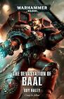 Space Marine Conquests: The Devastation of Baal 1 by Guy Haley (2017, Paperback)