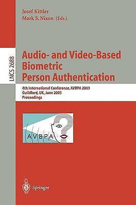Audio-and Video-Based Biometric Person Authentication: 4th International Confer