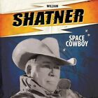 William Shatner Space Cowboy 7 Cleopatra