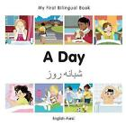 My First Bilingual Book - A Day - Korean-english by Milet Publishing (Board book, 2015)