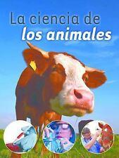 La Ciencia de Los Animales (Animal Science ) by Shirley Duke (2014, Hardcover)
