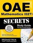 Oae Mathematics (027) Secrets Study Guide: Oae Test Review for the Ohio Assessments for Educators by Mometrix Media LLC (Paperback / softback, 2015)
