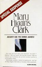 Avant de te Dire Adieu - Mary Higgins Clarck - Spécial Suspense - 2000