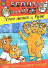 Three Heads to Feed by Rose Impey (Paperback, 2006)