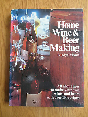 Vintage 1970s Book Home Made Wine & Beer Making 100 Recipes Gladys Mann Country