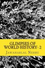 Glimpses of World History- 2: By Nehru, Jawaharlal