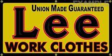 LEE WORK CLOTHES OLD SCHOOL VINTAGE SIGN REMAKE BANNER SHOP GARAGE ART 2 X 4