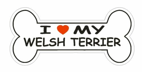 Love My Welsh Terrier Bumper Sticker or Helmet Sticker D2417 Dog Bone Pet Lover