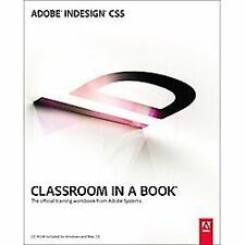 Adobe InDesign CS5 Classroom in a Book by Adobe Creative Team, Good Book