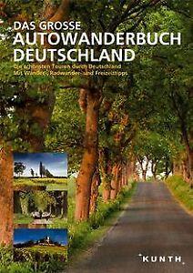 Das-Grosse-Autowanderbuch-Die-schoensten-Touren-durc-Buch-Zustand-sehr-gut