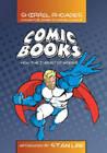 Comic Books: How the Industry Works by Shirrel Rhoades (Hardback, 2007)