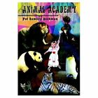 Animal Academy 9781403321350 by Pat Ramsey Beckman Paperback