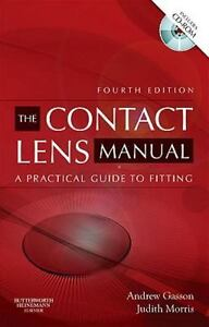 The contact lens manual a practical guide to fitting 4e with cd.