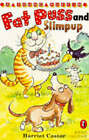 Fat Puss and Slimpup by Harriet Castor (Paperback, 1995)