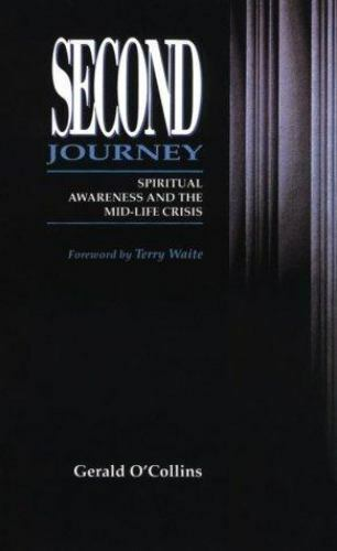 Second Journey: Spiritual Awareness & the Midlife Crisis