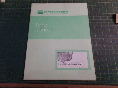GENUINE BARBER GREENE BG0032 ASPHALT FINISHER PARTS MANUAL 4248-BG0032 MODEL 873