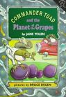 Commander Toad and the Planet of the Grapes by Jane Yolen (Paperback, 1996)