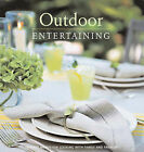 Outdoor Entertaining by Bonnier Books Ltd (Hardback, 2007)