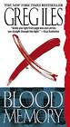 Blood Memory by Greg Iles (Paperback / softback)