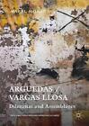 Arguedas / Vargas Llosa von Mabel Moraña (2016, Gebundene Ausgabe)