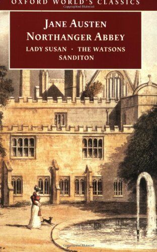 Northanger Abbey: with Lady Susan, The Watsons, Sanditon By Jane Austen, Claudi