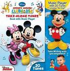 Mickey Mouse Clubhouse Take-Along Tunes by Reader's Digest Association (Mixed media product, 2013)