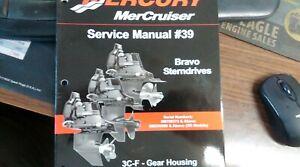 MERCURY SERVICE MANUAL #39 BRAVO 04-UP STERNDRIVES 3C-F GEAR HOUSINGS