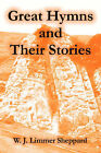Great Hymns and Their Stories by W J Limmer Sheppard (Paperback / softback, 2004)