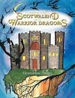 The Magical Land of Scotwalend and the Warrior Dragons: And the Warrior Dragons by Gwendoline Phillips (Paperback / softback, 2012)