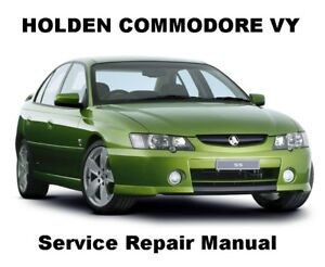 COMMODORE VY BERLINA CALAIS Auto Owners Workshop Service Repair