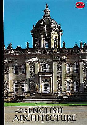 """AS NEW"" Watkin, David, English Architecture: A Concise History (World of Art) B"