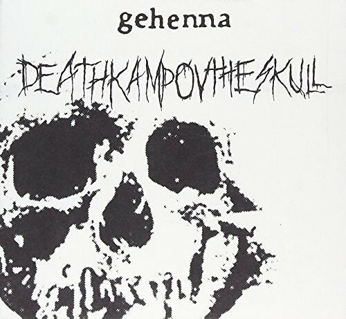 Infamous Gehenna - Deathkamp Ov the Skull + Funeral Embrace [New CD]