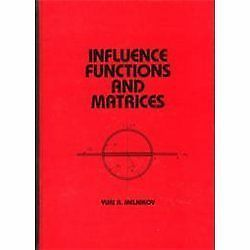 Mechanical Engineering: Influence Functions and Matrices Vol  119 by Yuri  A  Melnikov (1998, Hardcover / Hardcover) for sale online | eBay