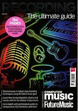 RECORDING: THE ULTIMATE GUIDE from makers of COMPUTER MUSIC & FUTURE MUSIC @New@