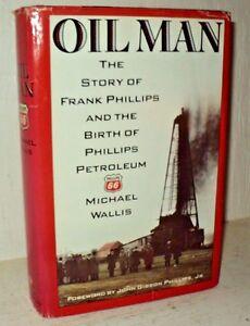 Oil-Man-Story-of-Frank-Phillips-Tycoon-66-Petroleum-by-Michael-Wallis-hc-1988