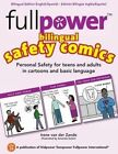 Fullpower Bilingual Safety Comics in English and Spanish: Personal Safety for Teens and Adults in Cartoons and Basic Language by Irene Van Der Zande (Paperback / softback, 2013)