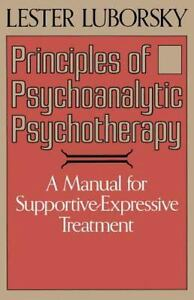 Principles-Of-Psychoanalytic-Psychotherapy-A-Manual-For-Supportive-expressiv