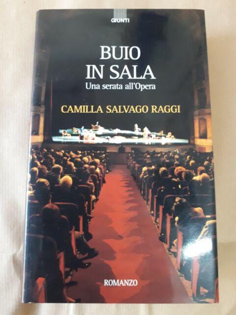 Camilla Salvago Raggi Buio alla scala 1° edizione. Giunti