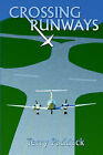 Crossing Runways by Terry Paddack (Paperback / softback, 2004)