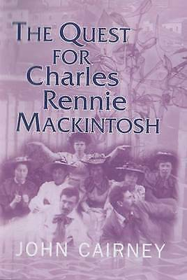 1 of 1 - The Quest for Charles Rennie Mackintosh, Very Good Condition Book, Cairney, John