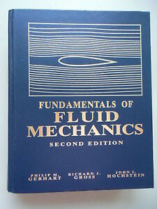 Fundamentals of Fluid Mechanics 2. Edition 1992 - Eggenstein-Leopoldshafen, Deutschland - Fundamentals of Fluid Mechanics 2. Edition 1992 - Eggenstein-Leopoldshafen, Deutschland