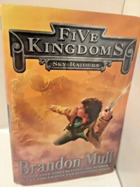 Five Kingdoms: Sky Raiders 1 by Brandon Mull (2014, Hardcover)