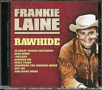 FRANKIE LAINE RAWHIDE CD - HIGH NOON, I BELIEVE, MULE TRAIN & MORE