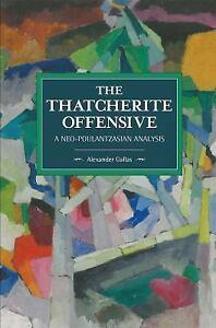 GALLAS-ALEXAND-THATCHERITE-OFFENSIVE-UK-IMPORT-BOOK-NEW