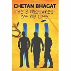 The 3 Mistakes of My Life by Chetan Bhagat (Paperback, 2014)