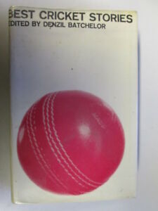 Acceptable-Best-cricket-stories-Batchelor-Denzil-1967-01-01-First-Edition