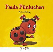 Paula Pünktchen von Antoon Krings | Buch | Zustand gut